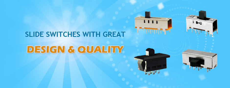 Switches with Great Design & Quality